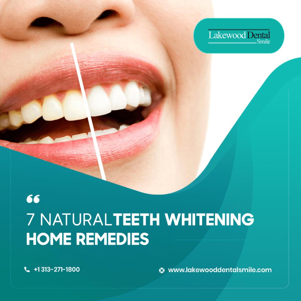 7 Natural Teeth Whitening Remedies